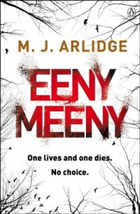 By M. J. Arlidge Eeny Meeny: Di Helen Grace 1 [Paperback] - M.J. Arlidge