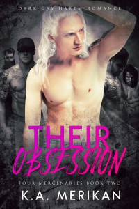 Their Obsession (Four Mercenaries #2) - K.A. Merikan