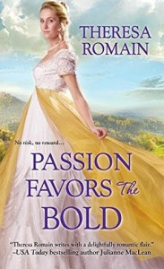 Passion Favors the Bold - Theresa Romain