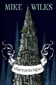 Mirrorscape - Mike Wilks
