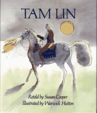 Tam Lin - Susan Cooper, Warwick Hutton