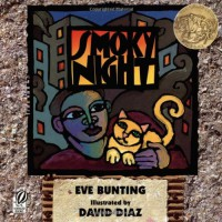 Smoky Night - David Diaz, Eve Bunting