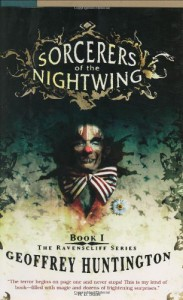 Sorcerers of the Nightwing (The Ravenscliff Series, Book 1) - Geoffrey Huntington