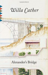 Alexander's Bridge (Vintage Classics) - Willa Cather