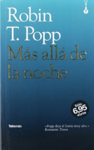 Más allá de la noche (Cazadores de la noche, #1) - Robin T. Popp