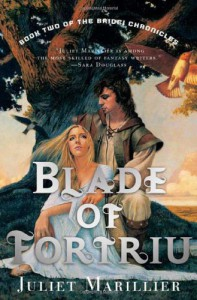 Blade of Fortriu - Juliet Marillier