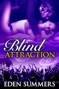 Blind Attraction (Reckless Beat, #1) - Eden Summers
