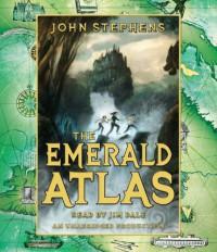 The Emerald Atlas (The Books of Beginning #1) - John  Stephens, Jim  Dale