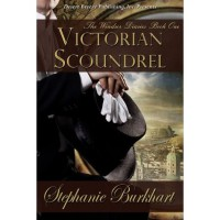Victorian Scoundrel - Stephanie Burkhart