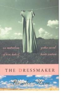 The Dressmaker - Rosalie Ham