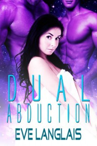 Dual Abduction - Eve Langlais