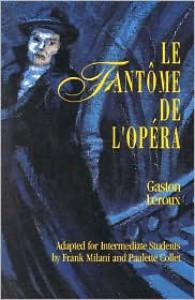 Le fantôme de l'Opéra - Gaston Leroux, Frank Milani, Paulette Collet, Kyle Gell