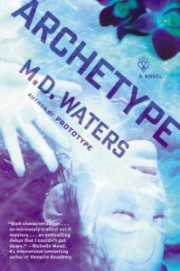 Archetype: A Novel - M.D. Waters