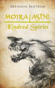 Moira Ashe: Kindred Spirits - Brendon Bertram