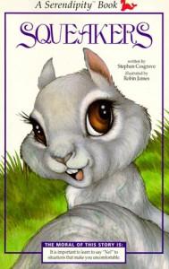 Squeakers - Stephen Cosgrove, Robin James