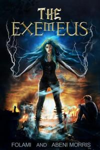 The Exemeus (The Exemeus, #1) - Folami Morris, Abeni Morris