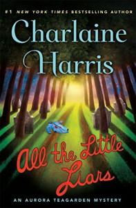 All the Little Liars - Charlaine Harris
