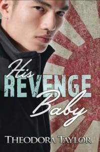 His Revenge Baby: 50 Loving States, Washington - Theodora Taylor