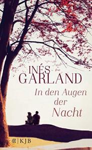 In den Augen der Nacht - Inés Garland, Ilse Layer