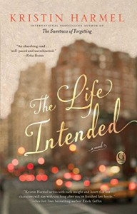 The Life Intended - Kristin Harmel