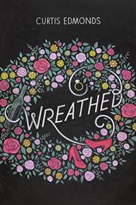 Wreathed - Curtis Edmonds