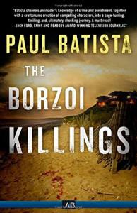The Borzoi Killings - Paul Batista