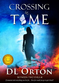 Crossing In Time - D. L. Orton, Micah McDonald