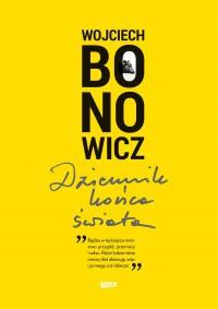 Dziennik końca świata - Wojciech Bonowicz