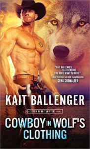 Cowboy in Wolf's Clothing - Kait Ballenger