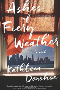 Ashes of Fiery Weather - Kathleen Donohoe
