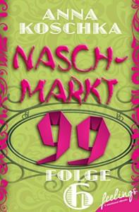 Naschmarkt 99 - Folge 6: Die Sache mit den Mayas - Anna Koschka