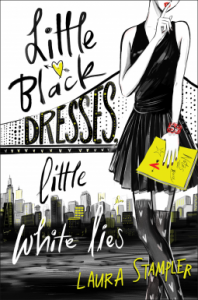 Little Black Dresses, Little White Lies - Laura Stampler
