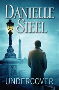 Undercover: A Novel - Danielle Steel
