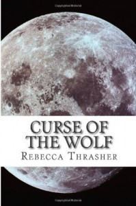 Curse of the Wolf - Rebecca Thrasher