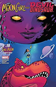 Moon Girl and Devil Dinosaur (2015-) #19 - Brandon Montclare, Natacha Bustos