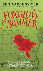 Foxglove Summer: A Rivers of London Novel - Ben Aaronovitch