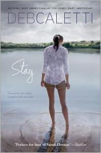 Stay - Deb Caletti