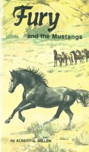 Fury and the Mustangs - Albert G. Miller