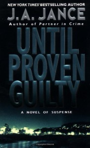 Until Proven Guilty - J.A. Jance