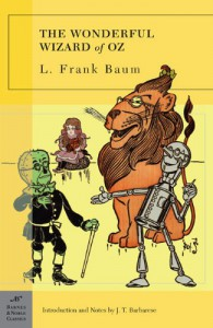 The Wonderful Wizard of Oz  - J.T. Barbarese, L. Frank Baum