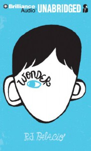 Wonder - R.J. Palacio, Nick Podehl, Kate Rudd, Diana Steele