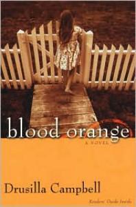 Blood Orange - Drusilla Campbell