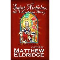 Saint Nicholas, the Christmas Story - Matthew Eldridge