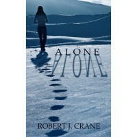 Alone (The Girl in the Box, #1) - Robert J. Crane