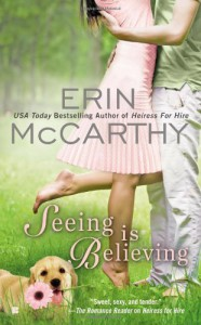 Seeing is Believing - Erin McCarthy