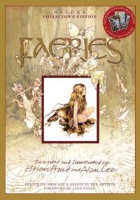 Faeries: Deluxe Collector's Edition - Brian Froud, Alan Lee, Robert Gould, Jane Yolen