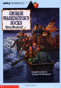 George Washington's Socks - Elvira Woodruff