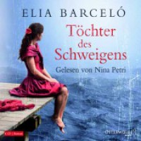 Töchter des Schweigens - Elia Barceló