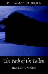 The Path of the Fallen: Book of E'Malkai - Dan  O'Brien