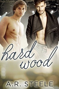 Hard Wood (Tool Shed Book 1) - A.R. Steele